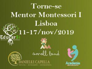 Torne-se Mentor Montessori I